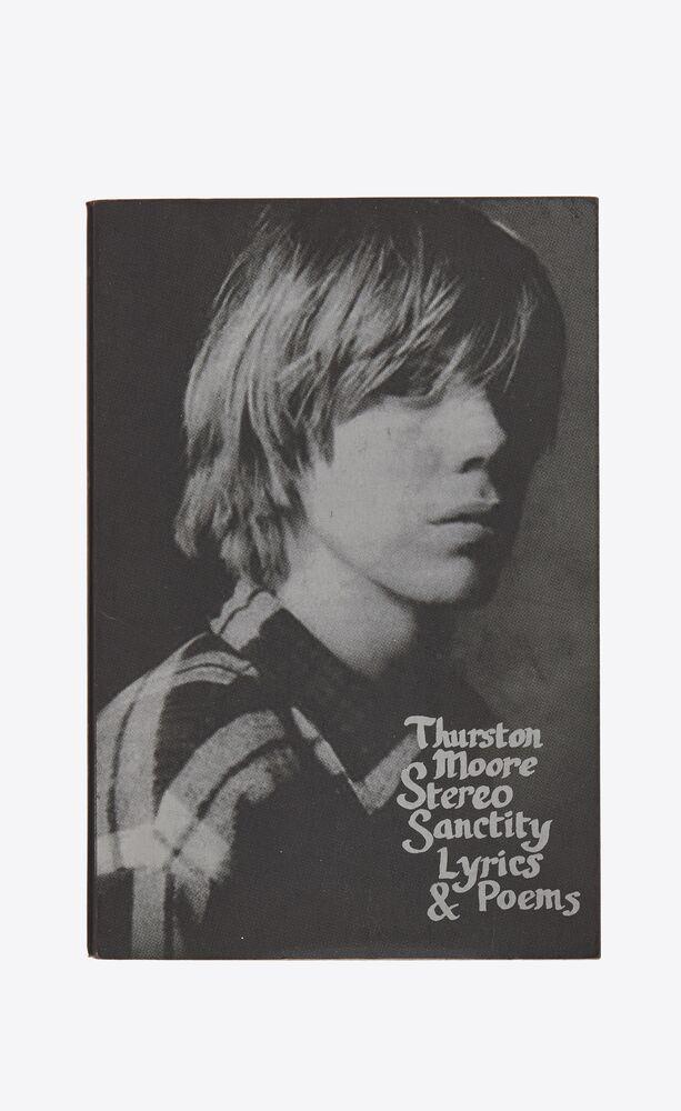 thurston moore stereo sanctity, lyrics & poems