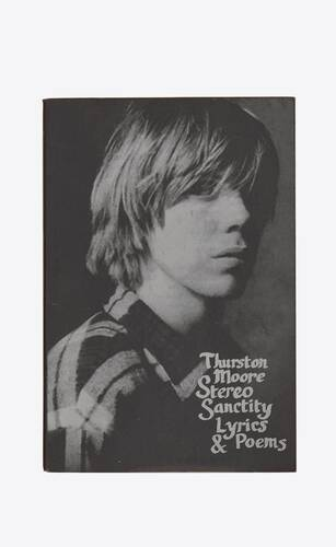 thurston moore stereo sanctity, lyrics & poems