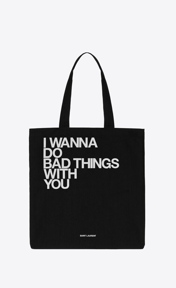 """""""i wanna do bad things with you"""" totebag"""