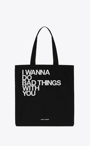 """i wanna do bad things with you"" totebag"
