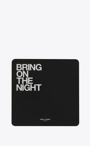 """bring on the night"" mouse pad"